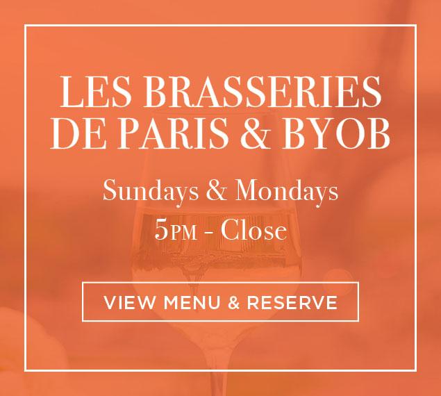 View Menu & Reserve   Les Brasseries de Paris & BYOB at Brasserie 8 1/2 in NYC   Sundays & Mondays   5PM-Close