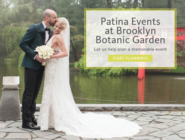 Patina Events at Brooklyn Botanic Garden   Start Planning Your Next Event
