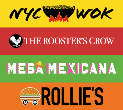NYC Wok | The Rooster's Crow | Mesa Mexicana | Rollie's