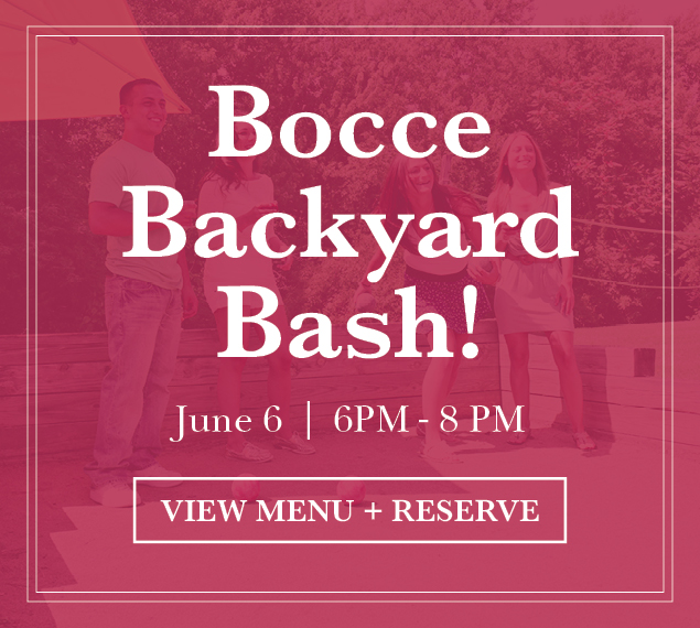 View Menu & Reserve | Bocce Backyard Bash | May 30, 6PM - 8 PM