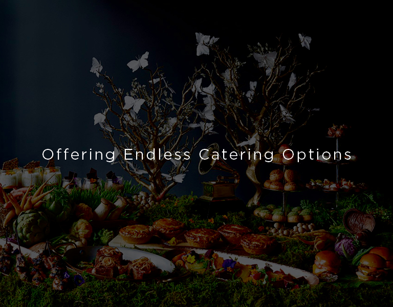 offering endless catering options