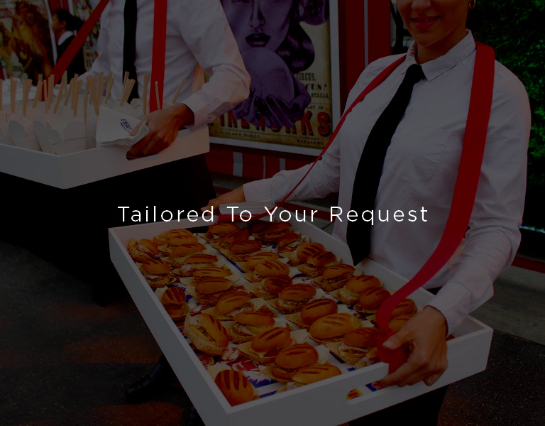 tailored to your request