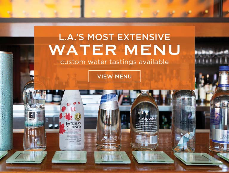 View LA's Most Extensive Water Menu