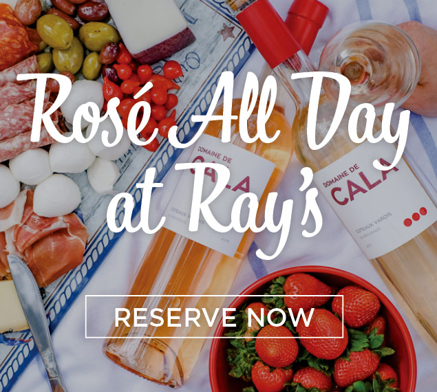 Reserve Now   Rosé All Day at Ray's + Stark Bar in Los Angeles