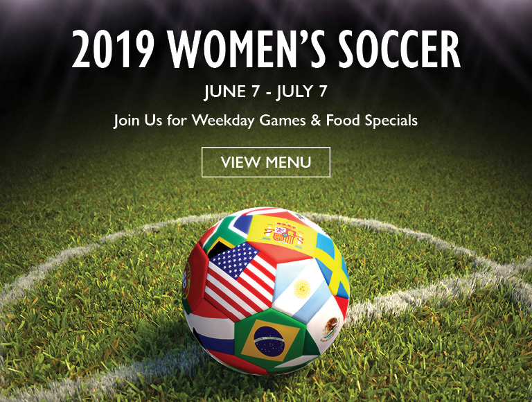 View Menu | 2019 Women's Soccer Food Specials, June 7 - July 7, 2019