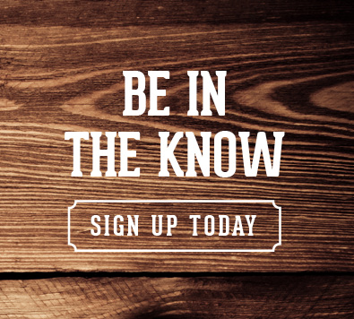 Be in the know Sign up today