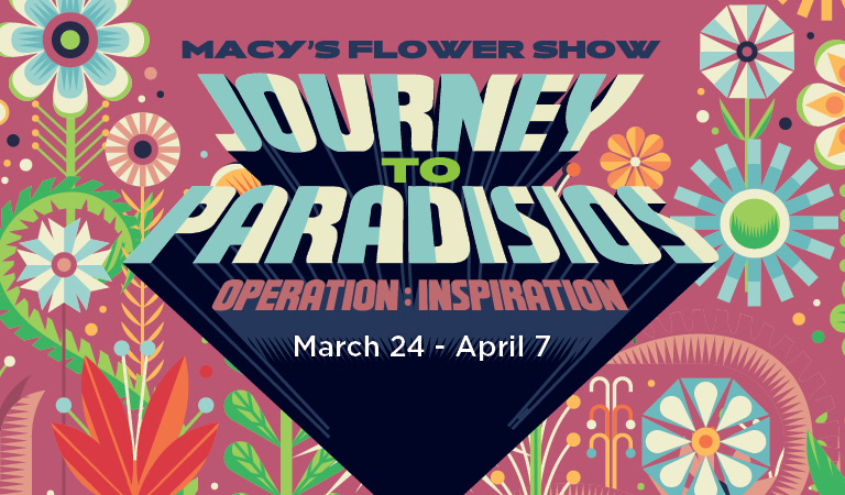 Macy's Flower Show | Journey to Paradisios, Operation: Inspiration | March 24 - April 7