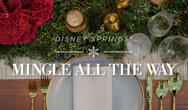Mingle All The Way, Holiday Planning Disney Springs, Orlando
