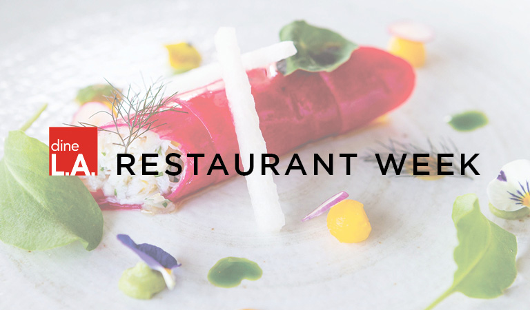 View menus & reserve for dineL.A. Restaurant Week Winter 2019