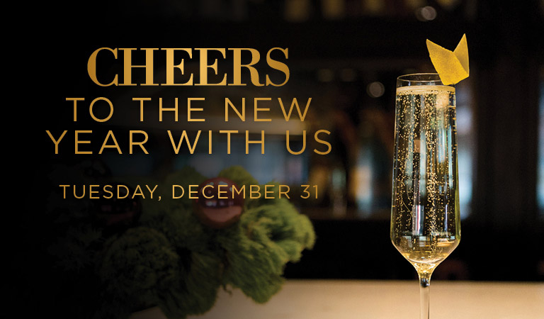 Cheers to the New Year with us | Tuesday, December 31