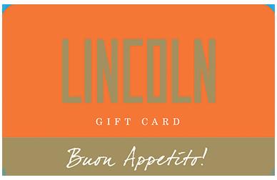Lincoln Ristorante gift card